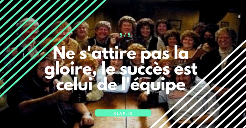 KLAP _ Ne s'attire pas la gloire, le succès est celui de l'équipe